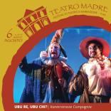 Ubu re. ubu chi Teatro Madre